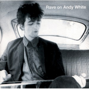 /shop/32-83-thickbox/rave-on-andy-white-1986-cd.jpg