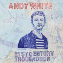 21st Century Troubadour (2CD)